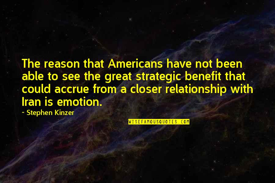 Thanksgiving Celebration Quotes By Stephen Kinzer: The reason that Americans have not been able