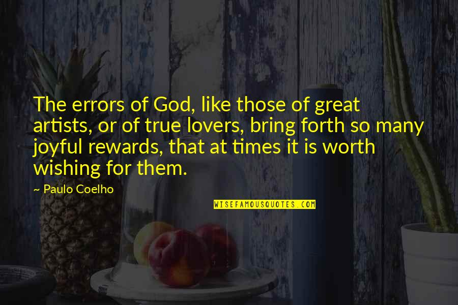That So True Quotes By Paulo Coelho: The errors of God, like those of great