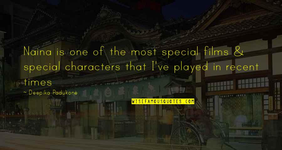 That Special One Quotes By Deepika Padukone: Naina is one of the most special films