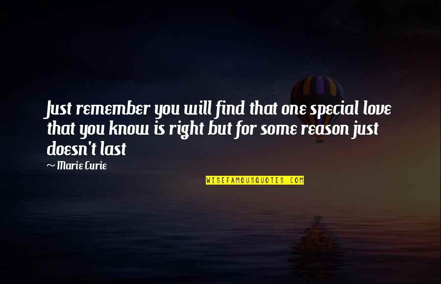 That Special One Quotes By Marie Curie: Just remember you will find that one special