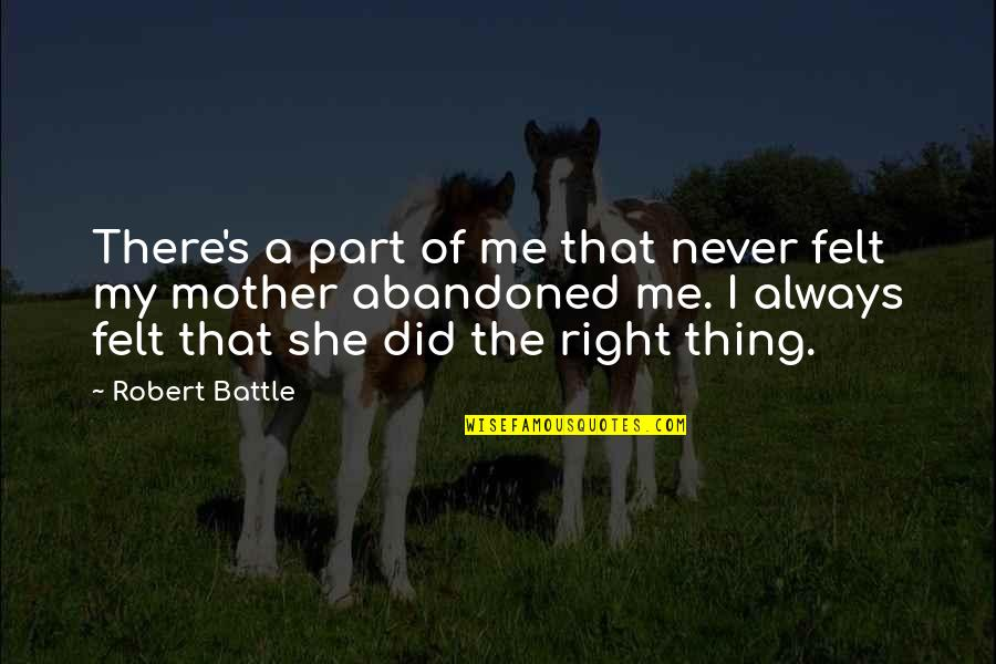 That's Me Right There Quotes By Robert Battle: There's a part of me that never felt