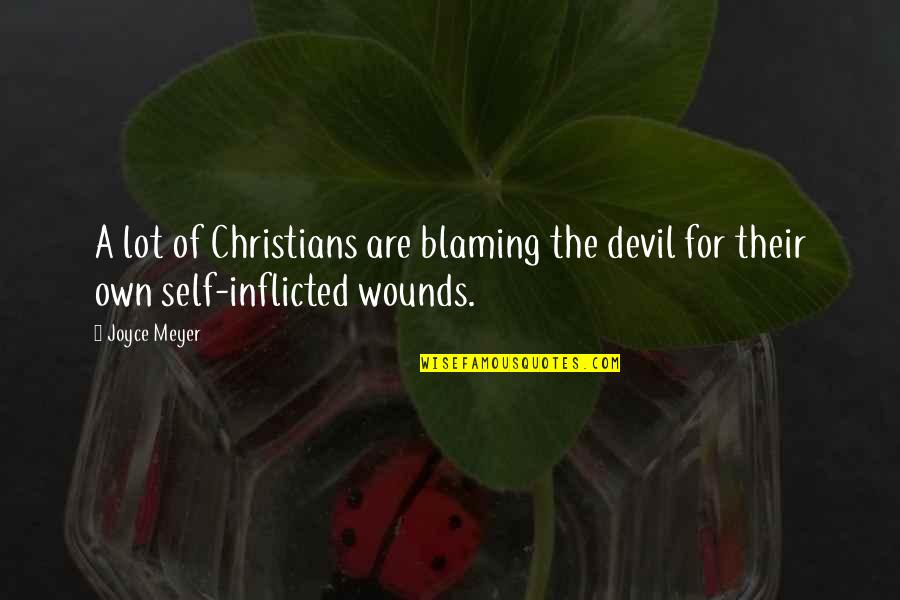 The Amalfi Coast Quotes By Joyce Meyer: A lot of Christians are blaming the devil