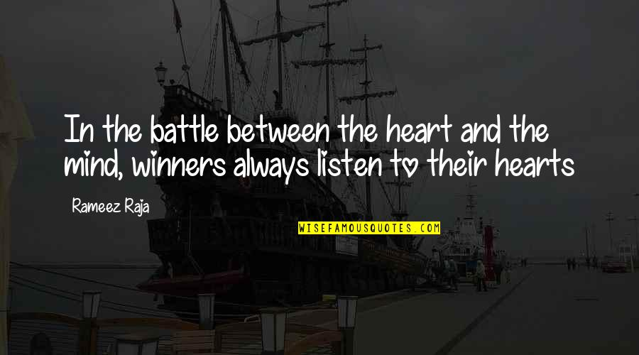 The Battle Between Heart And Mind Quotes Top 2 Famous Quotes About