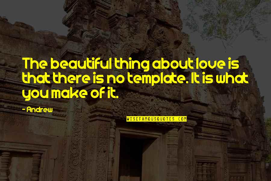 The Beautiful Thing About Love Quotes Top 15 Famous Quotes About