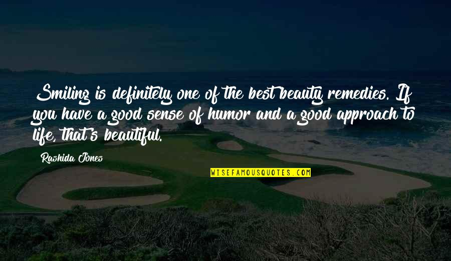 The Beautiful You Quotes By Rashida Jones: Smiling is definitely one of the best beauty