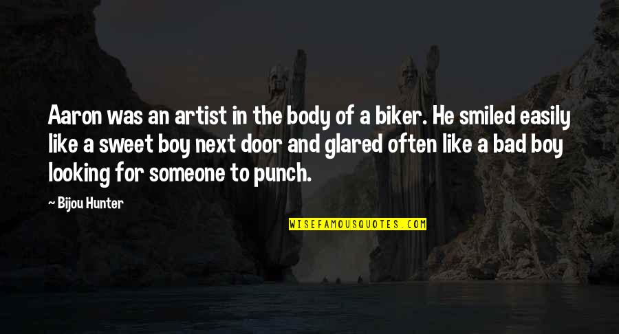 The Body Artist Quotes By Bijou Hunter: Aaron was an artist in the body of