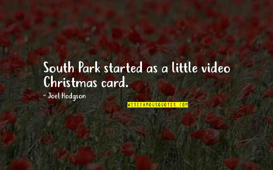 The Christmas Card Quotes By Joel Hodgson: South Park started as a little video Christmas