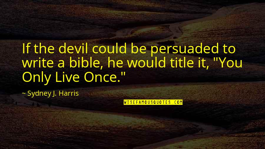 The Devil Bible Quotes: top 30 famous quotes about The ...