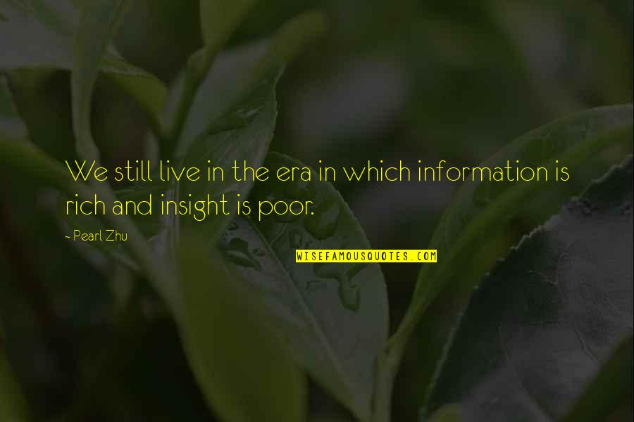 The Digital Era Quotes By Pearl Zhu: We still live in the era in which