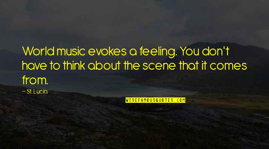 The Feeling Of Music Quotes By St. Lucia: World music evokes a feeling. You don't have