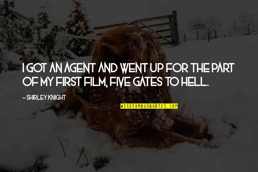 The Film Up Quotes By Shirley Knight: I got an agent and went up for
