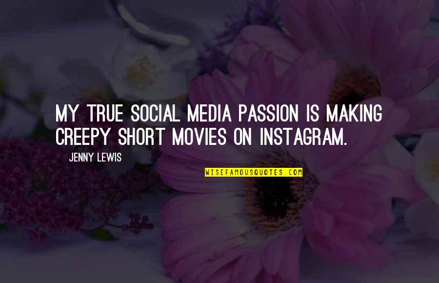 The Force Yoda Quotes By Jenny Lewis: My true social media passion is making creepy