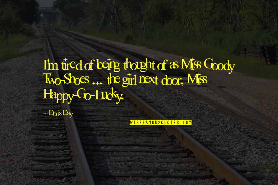 The Happy Girl Quotes By Doris Day: I'm tired of being thought of as Miss