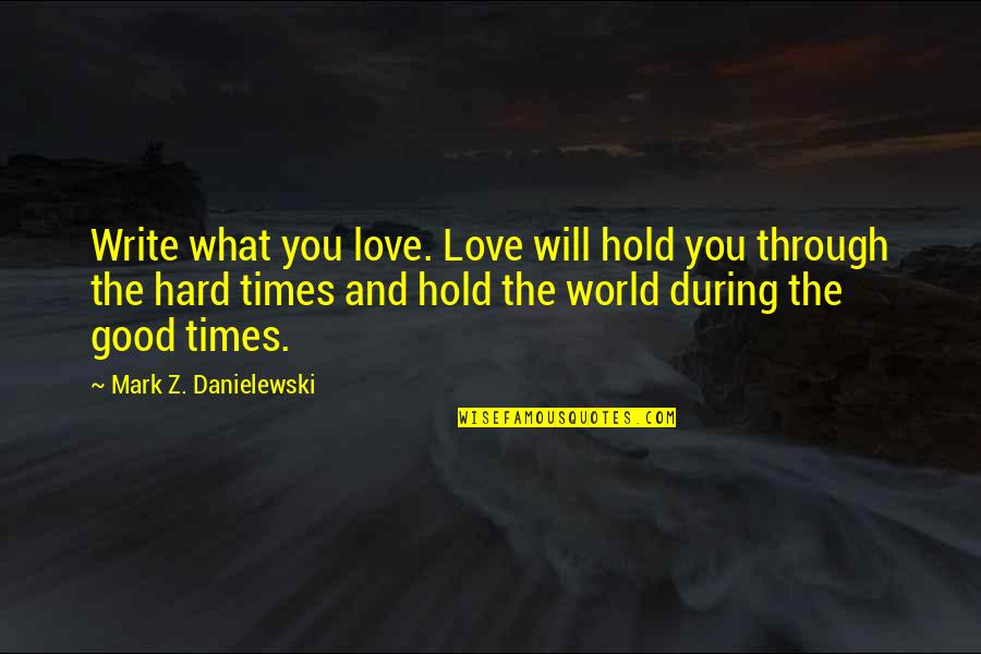 The Hard Times Of Love Quotes: top 28 famous quotes about ...