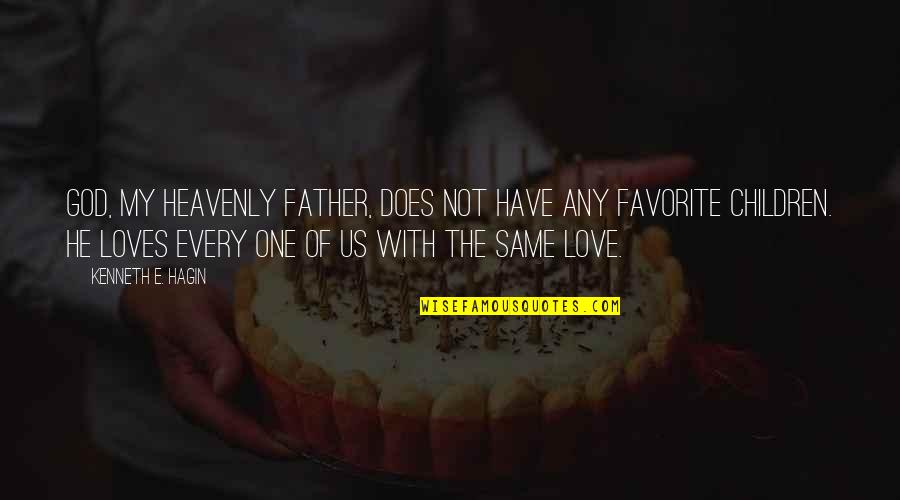 The Heavenly Father Quotes By Kenneth E. Hagin: God, my Heavenly Father, does not have any