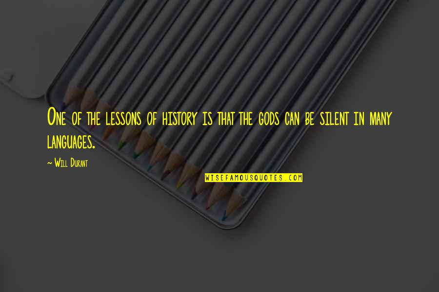The Lessons Of History Quotes By Will Durant: One of the lessons of history is that