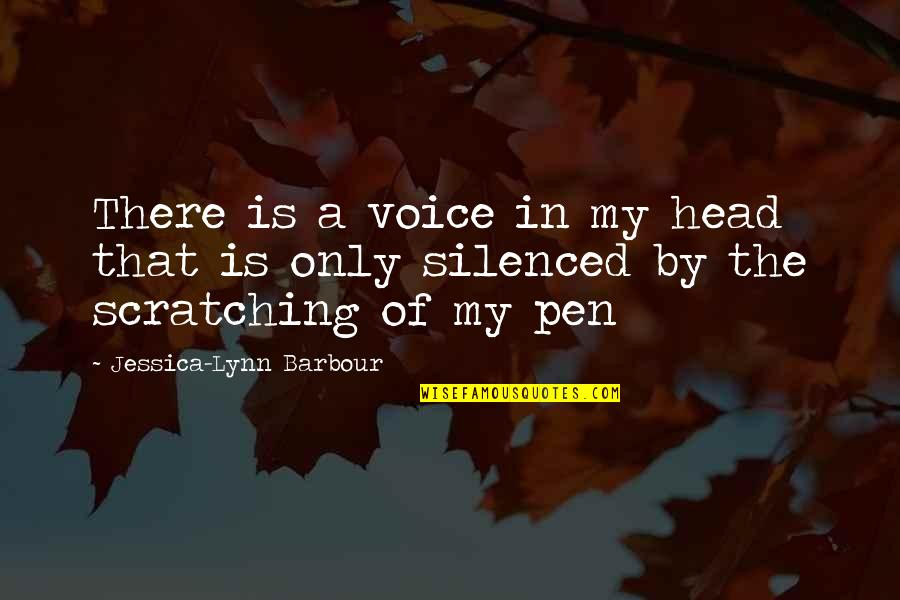 The Love Of Family Quotes By Jessica-Lynn Barbour: There is a voice in my head that