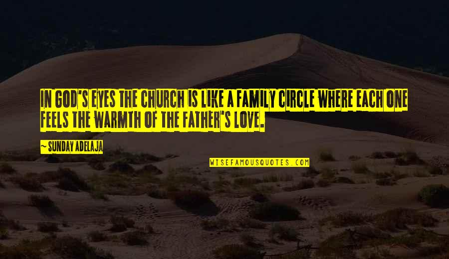 The Love Of Family Quotes By Sunday Adelaja: In God's eyes the church is like a