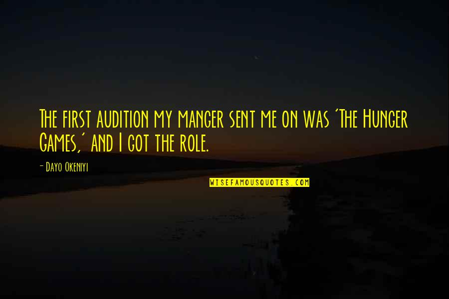 The Manger Quotes By Dayo Okeniyi: The first audition my manger sent me on