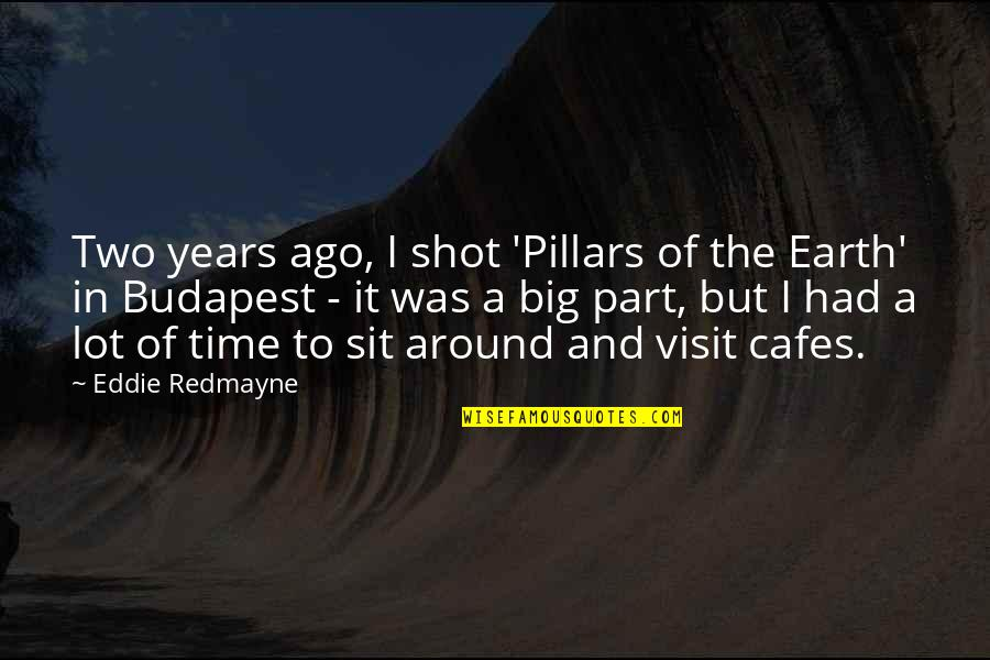 The Marlin In Old Man And The Sea Quotes By Eddie Redmayne: Two years ago, I shot 'Pillars of the
