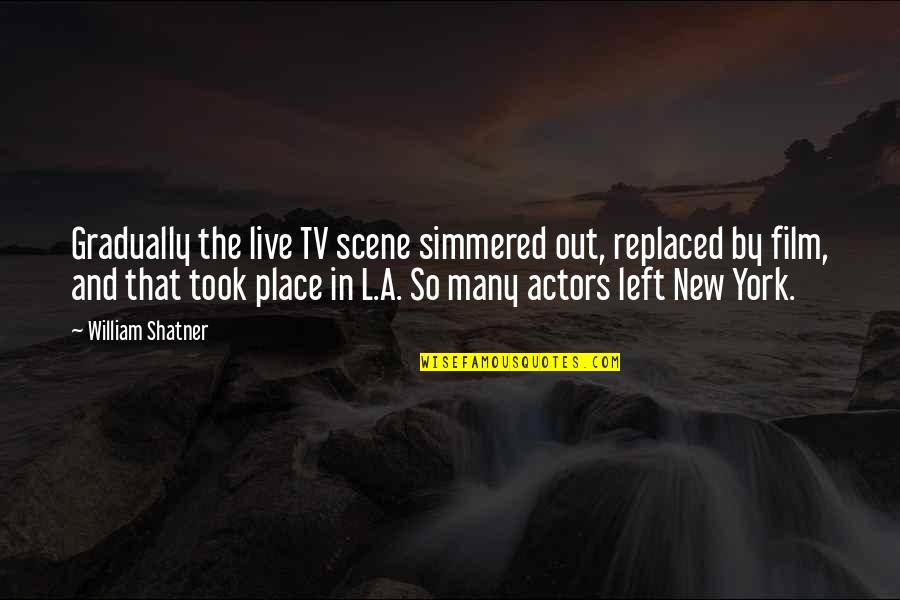 The Mayor Of Casterbridge Sparknotes Quotes By William Shatner: Gradually the live TV scene simmered out, replaced