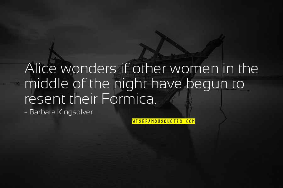 The Middle Of The Night Quotes By Barbara Kingsolver: Alice wonders if other women in the middle