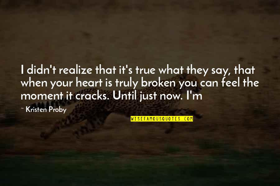 The Moment You Realize Quotes Top 31 Famous Quotes About The Moment