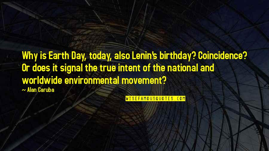 The National Day Quotes By Alan Caruba: Why is Earth Day, today, also Lenin's birthday?