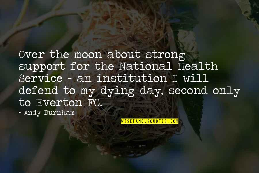 The National Day Quotes By Andy Burnham: Over the moon about strong support for the