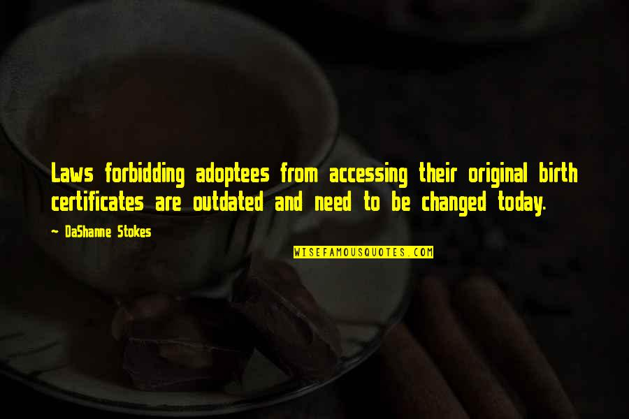 The National Day Quotes By DaShanne Stokes: Laws forbidding adoptees from accessing their original birth