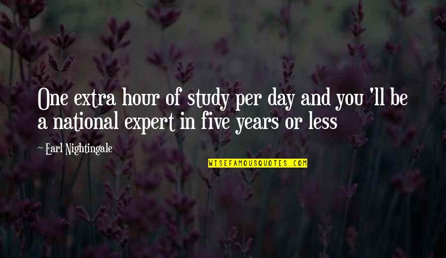 The National Day Quotes By Earl Nightingale: One extra hour of study per day and