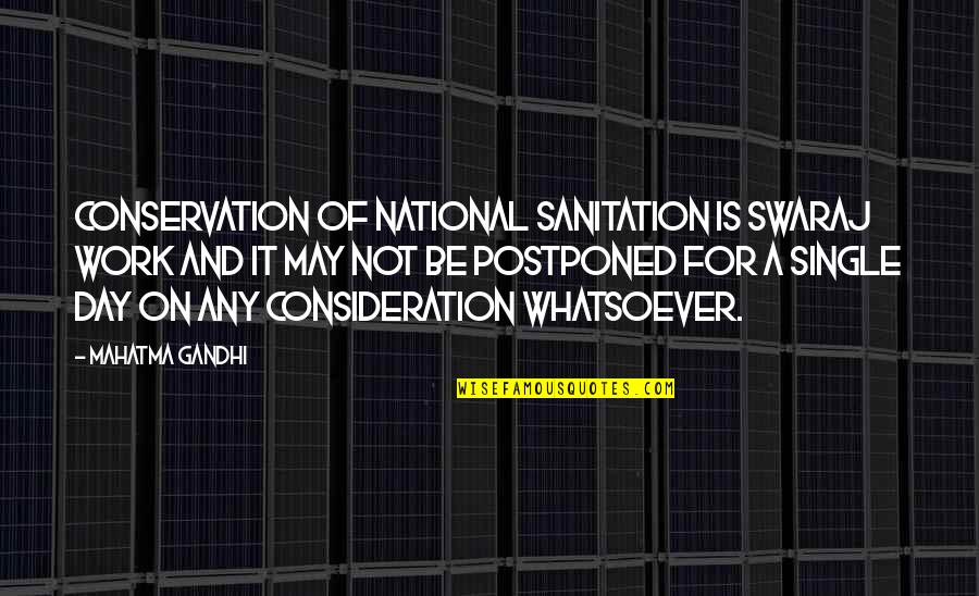The National Day Quotes By Mahatma Gandhi: Conservation of national sanitation is Swaraj work and