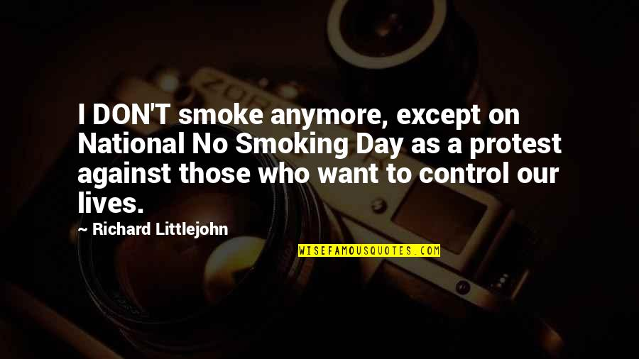 The National Day Quotes By Richard Littlejohn: I DON'T smoke anymore, except on National No