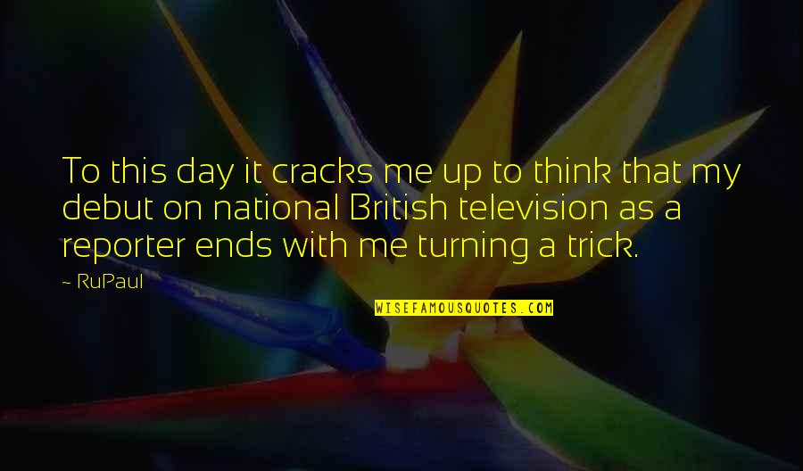 The National Day Quotes By RuPaul: To this day it cracks me up to