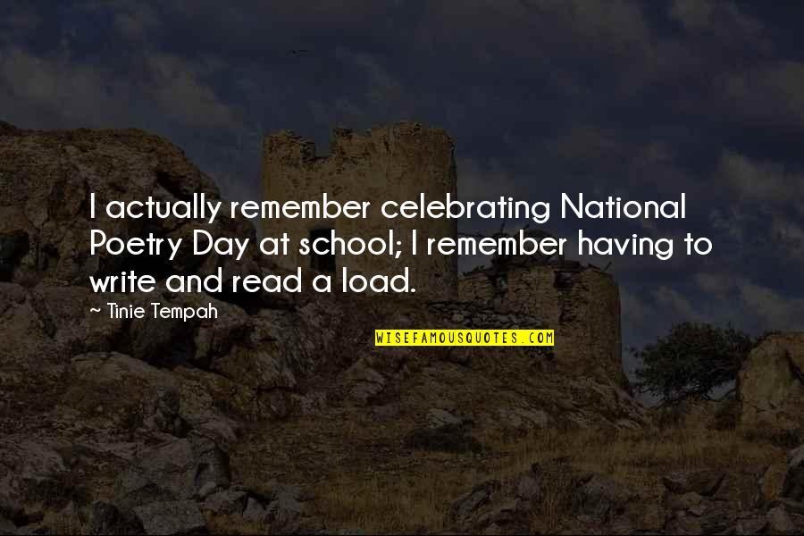 The National Day Quotes By Tinie Tempah: I actually remember celebrating National Poetry Day at