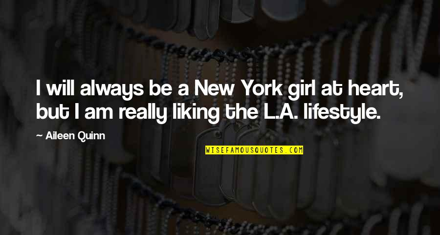 The New Girl Quotes By Aileen Quinn: I will always be a New York girl