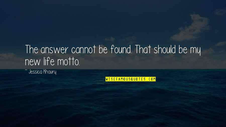 The New Life Quotes By Jessica Khoury: The answer cannot be found. That should be