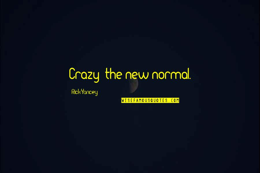 The New Normal Quotes Top 42 Famous Quotes About The New Normal