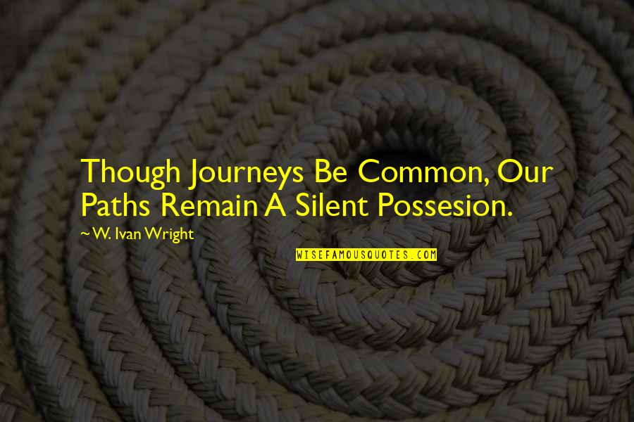 the new year to inspire quotes by w ivan wright though journeys be common