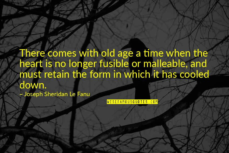 The Old Time Quotes By Joseph Sheridan Le Fanu: There comes with old age a time when