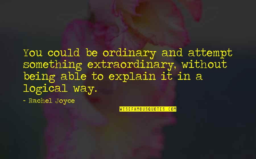 The Ordinary Being Extraordinary Quotes Top 19 Famous Quotes About