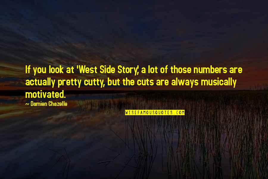 The Other Side Of The Story Quotes By Damien Chazelle: If you look at 'West Side Story,' a