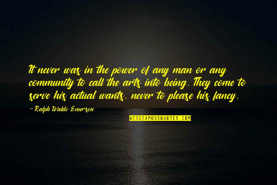 The Power Of Art Quotes By Ralph Waldo Emerson: It never was in the power of any