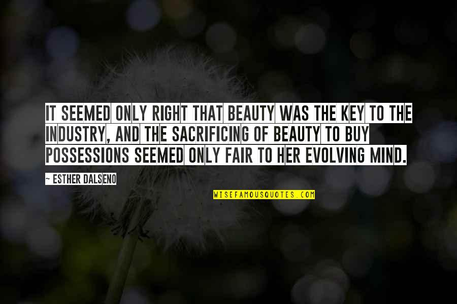The Price Is Right Quotes By Esther Dalseno: It seemed only right that beauty was the
