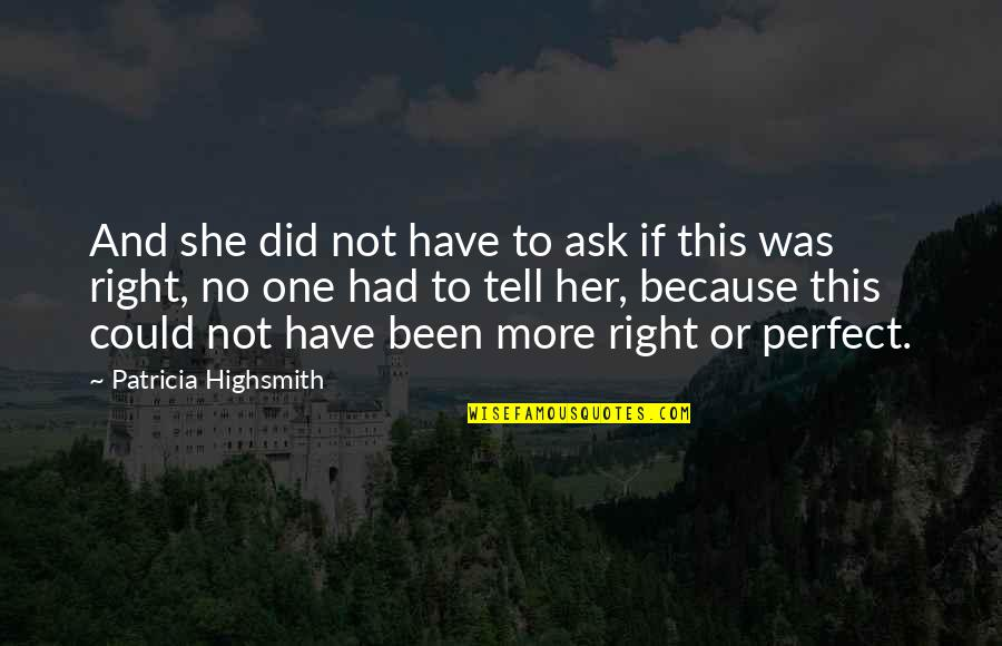 The Price Is Right Quotes By Patricia Highsmith: And she did not have to ask if