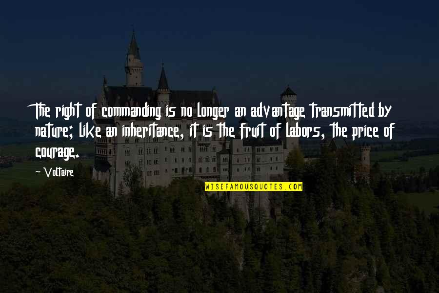 The Price Is Right Quotes By Voltaire: The right of commanding is no longer an