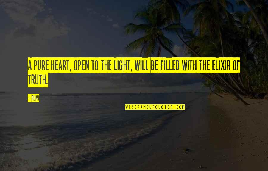 The Pure Of Heart Quotes By Rumi: A pure heart, open to the Light, will