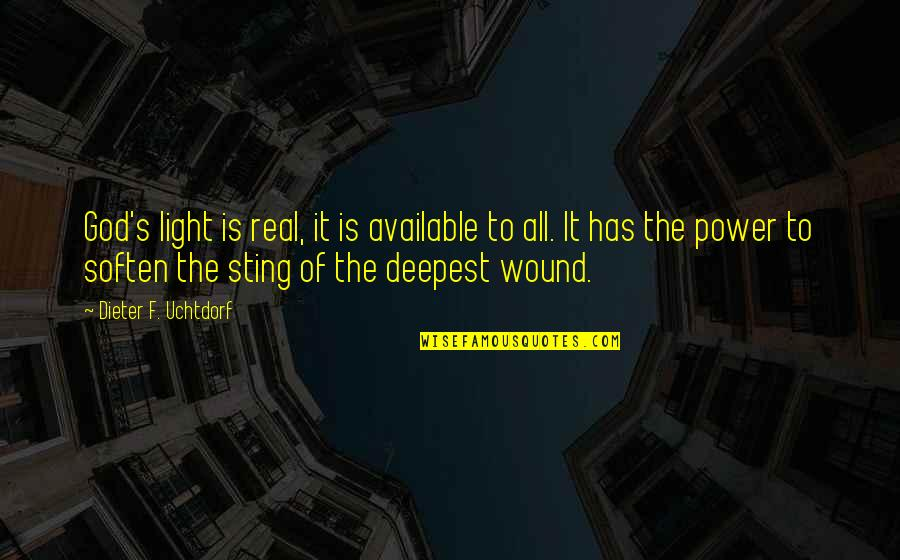 The Real Power Quotes By Dieter F. Uchtdorf: God's light is real, it is available to