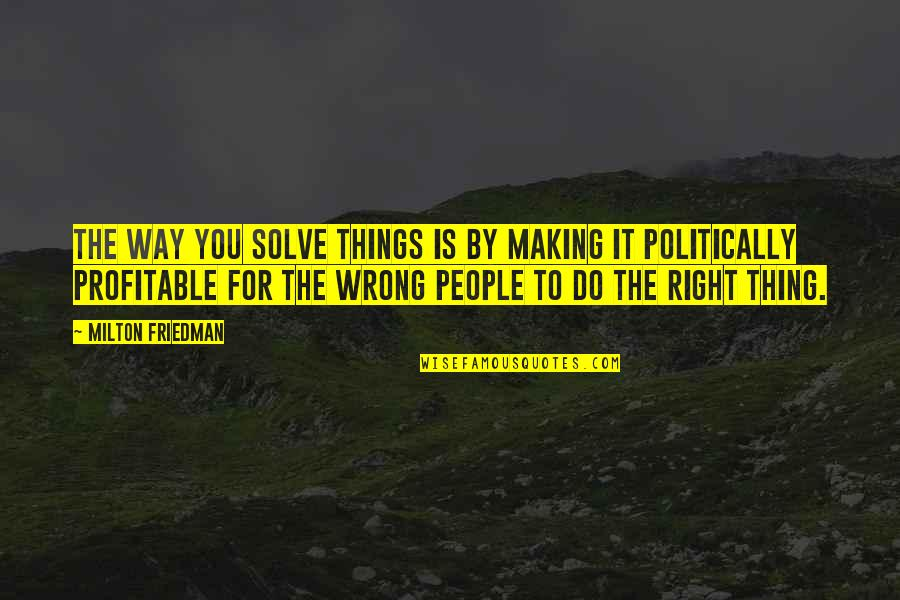 The Right Thing To Do Quotes Top 100 Famous Quotes About The Right