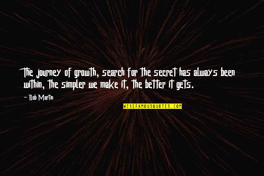 The Secret Book Inspirational Quotes By Rob Martin: The journey of growth, search for the secret